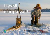 Kuva isänpäiväkortista. Mies pilkkii lumisella järvellä. Teksti: Hyvää isänpäivää!